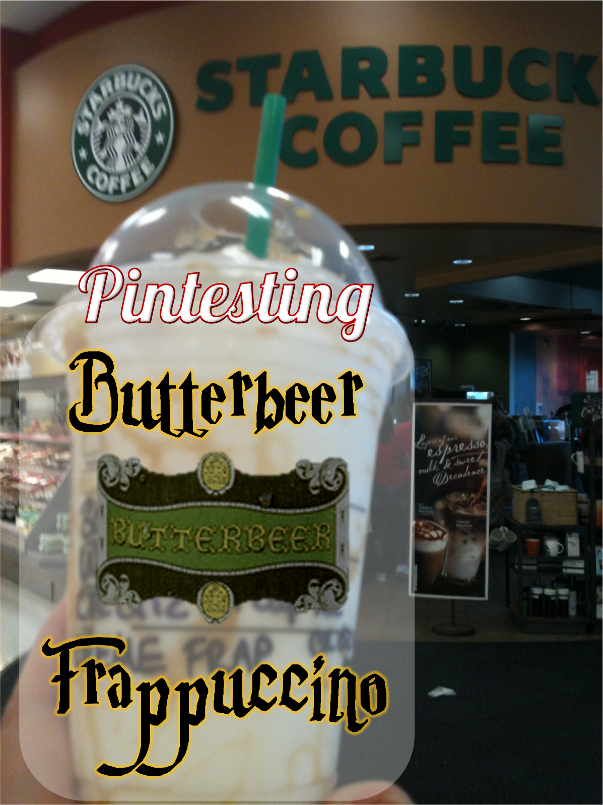 Pintesting Starbucks Butterbeer Frappuccino