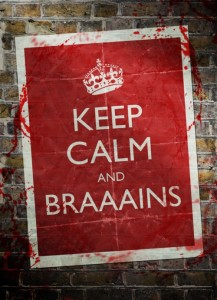 Keep Calm and Brains