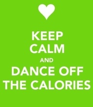 Keep Calm and Dance Off the Calories