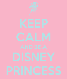 keep-calm-and-be-a-disney-princess-2