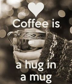 COFFEE - Hug in a Mug