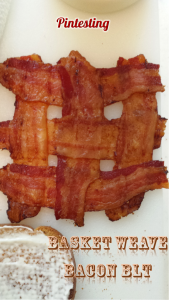 Pintesting Basket Weave Bacon BLT