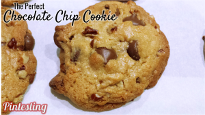 Pintesting The Perfect Chocolate Chip Cookie - Closeup
