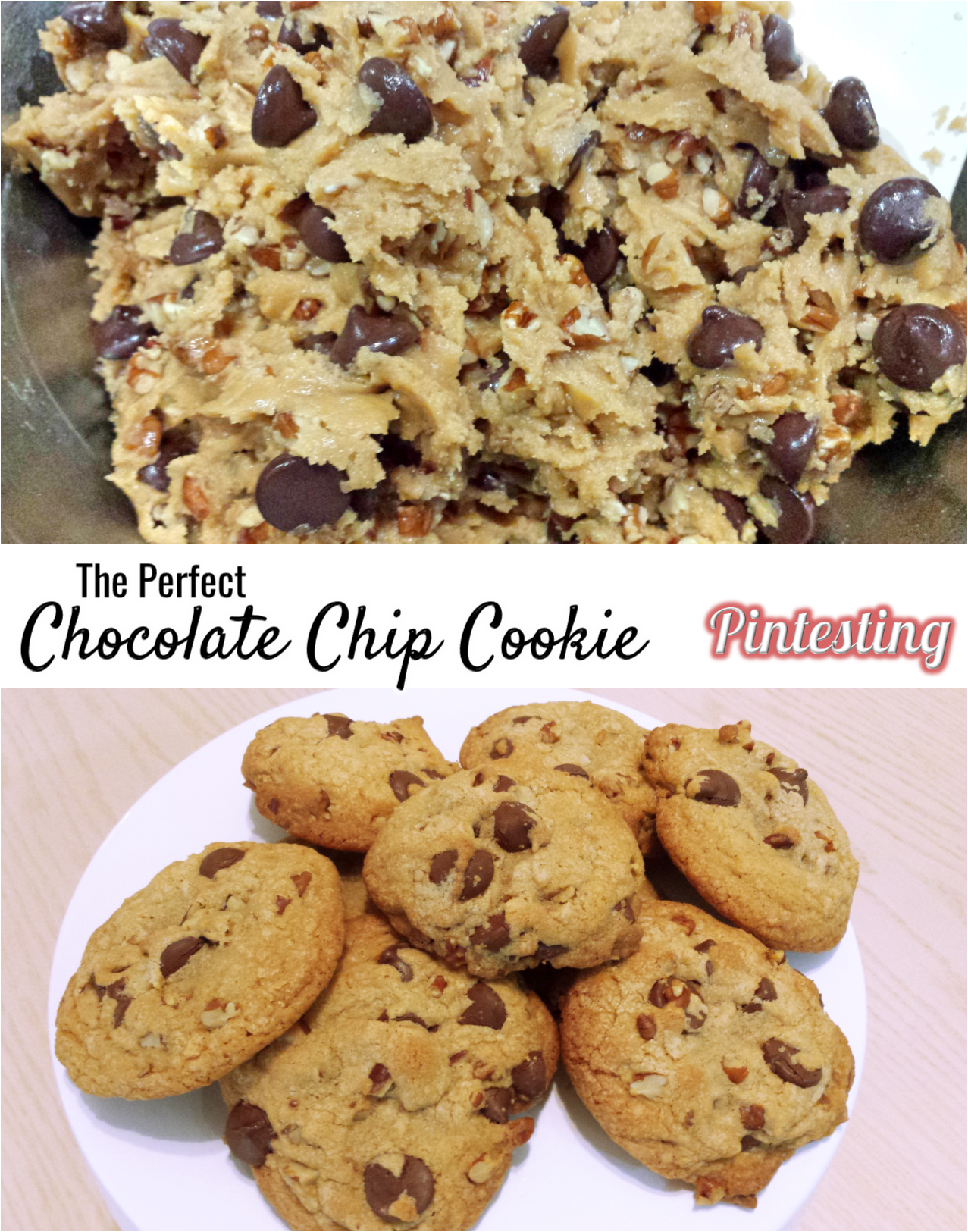 Pintesting Perfect Chocolate Chip Cookie