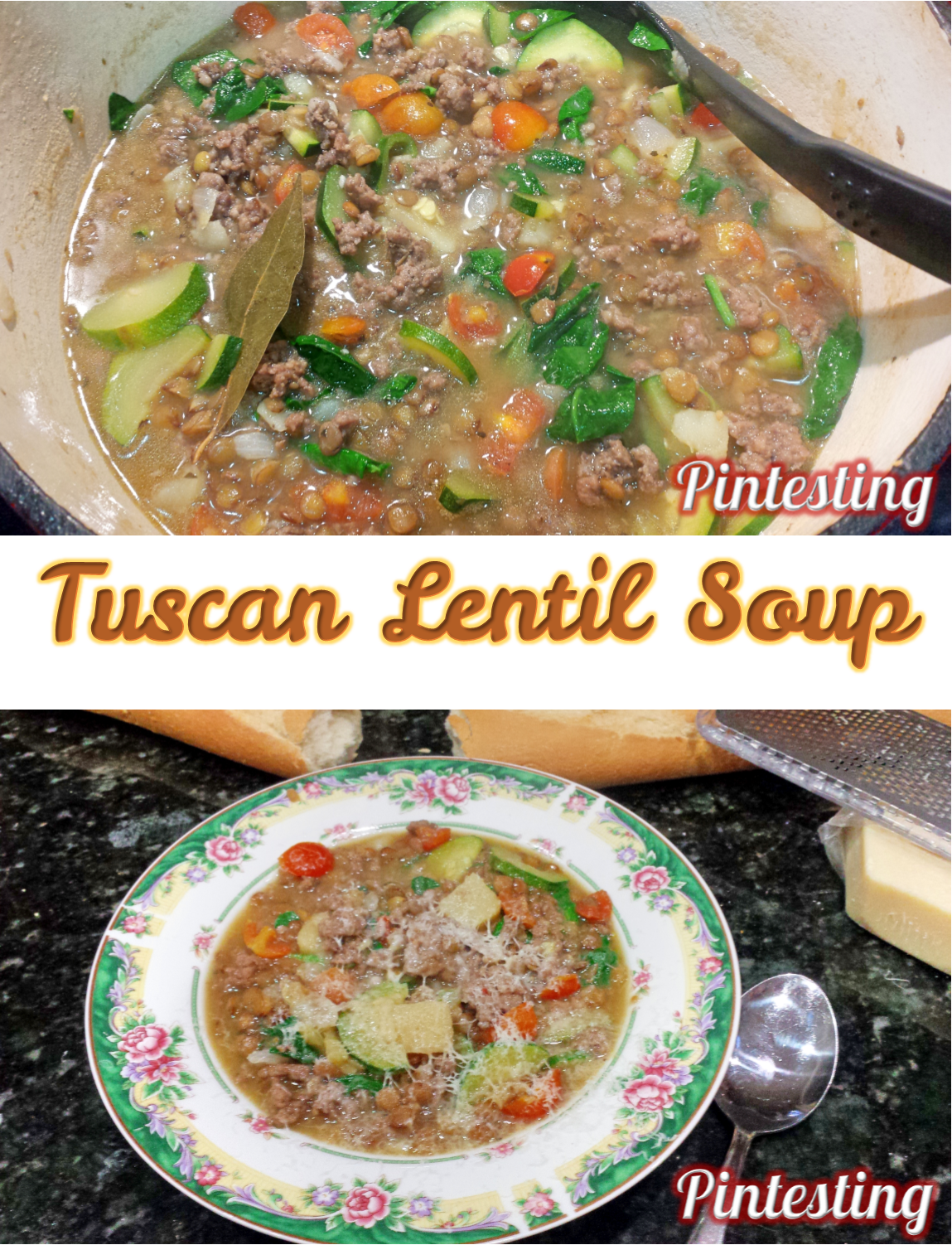 Pintesting Tuscan Lentil Soup
