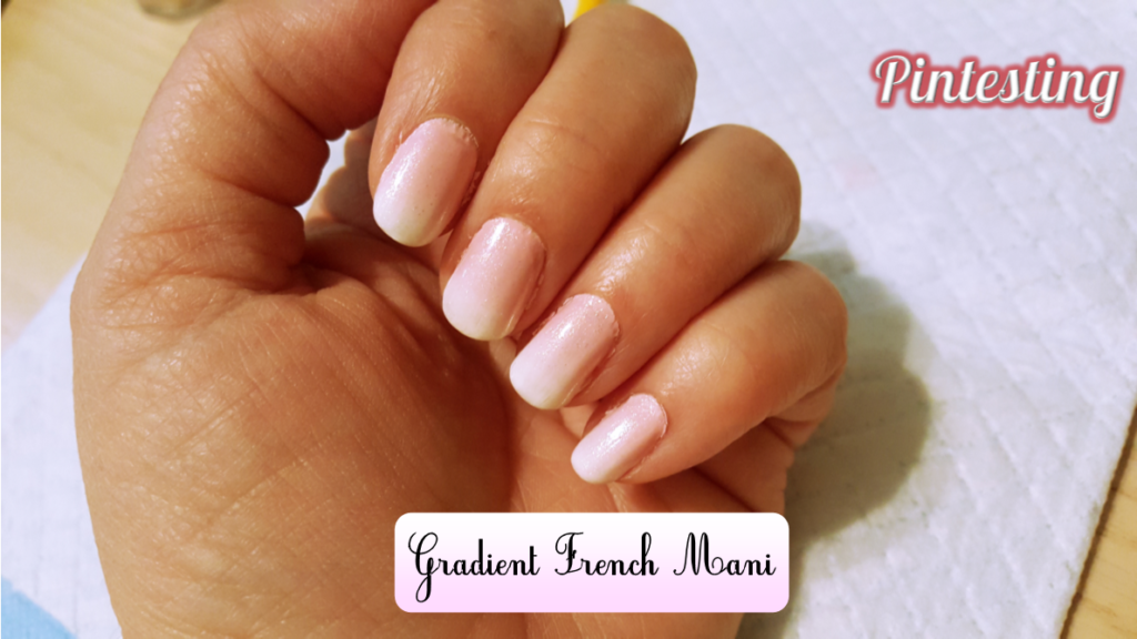 Pintesting Gradient French Mani