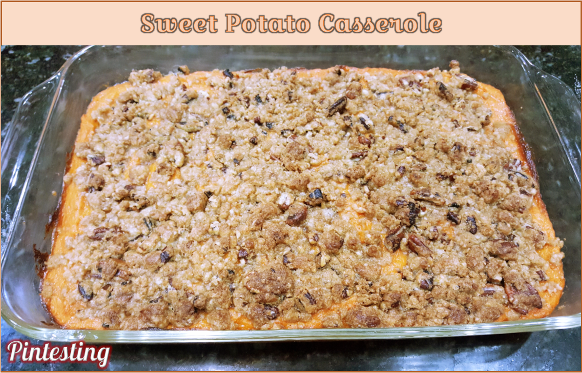 Pintesting Sweet Potato Casserole