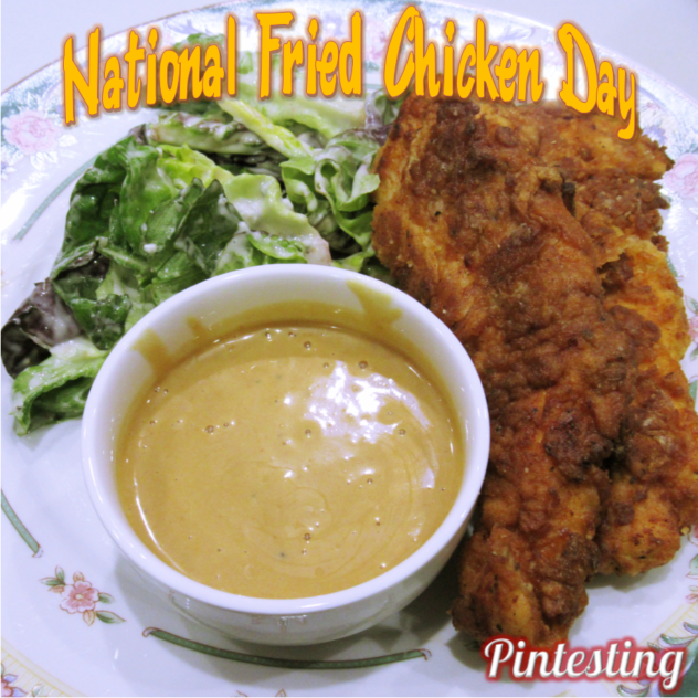 Pintesting National Fried Chicken Day