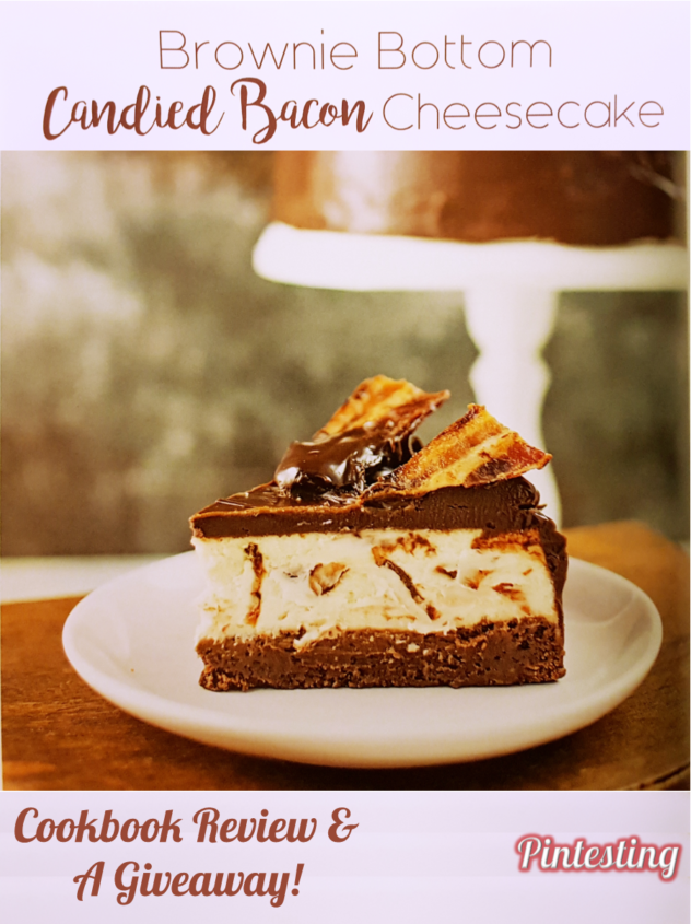 Pintesting Mexican Hot Chocolate Cookie Pudding - Brownie Bottom Candied Bacon Cheesecake Cookbook Review & A Giveaway